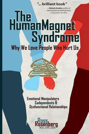 Carte codependenta - The Human Magnet Syndrome